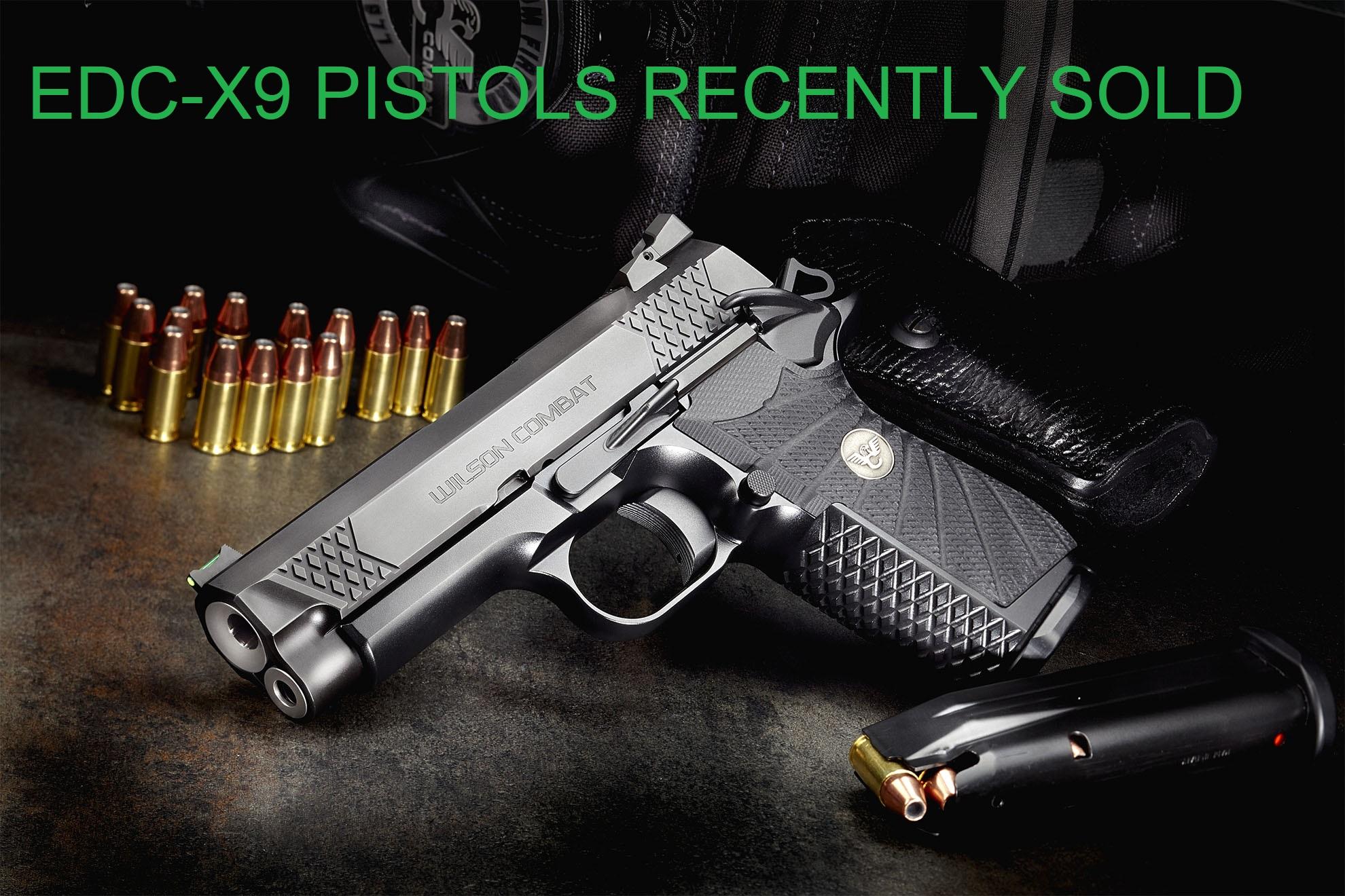 Wilson Combat EDC-X9 Pistols Previously Sold